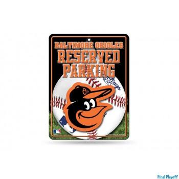 Baltimore Orioles metal parking sign | Final Playoff