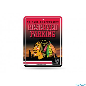 Chicago Blackhawks metal parking sign | Final Playoff