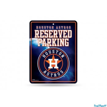 Houston Astros metal parking sign   Final Playoff