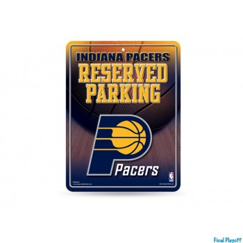 Indiana Pacers metal parking sign | Final Playoff