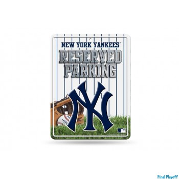 New York Yankees metal parking sign | Final Playoff