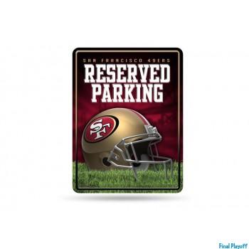 San Francisco 49ers metal parking sign | Final Playoff