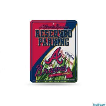 Atlanta Braves metal parking sign | Final Playoff