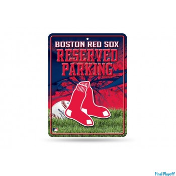 Boston Red Sox metal parking sign | Final Playoff