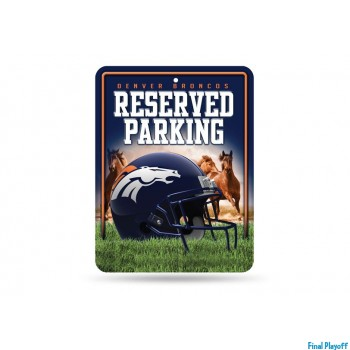 Denver Broncos metal parking sign | Final Playoff