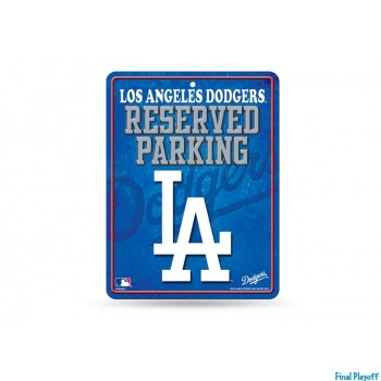 Los Angeles Dodgers metal parking sign | Final Playoff