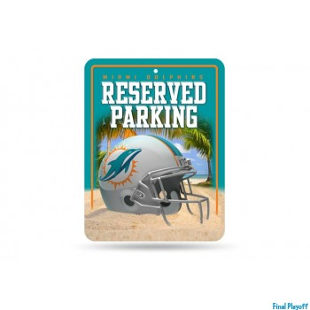 Miami Dolphins metal parking sign | Final Playoff