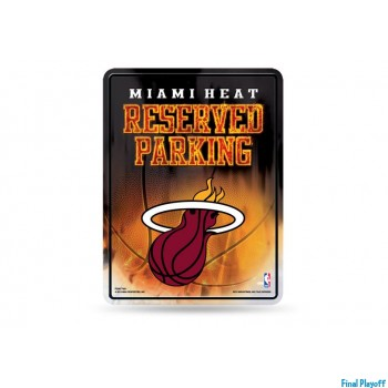 Miami Heat metal parking sign | Final Playoff