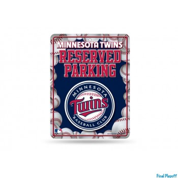 Minnesota Twins metal parking sign | Final Playoff