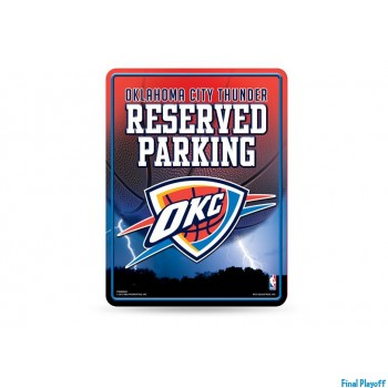 Oklahoma City Thunder metal parking sign | Final Playoff