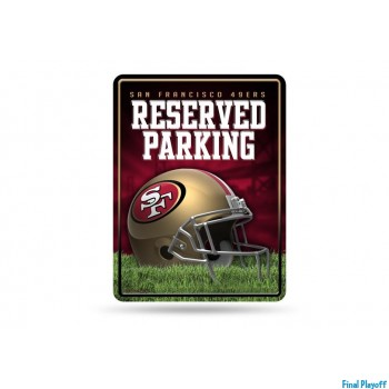 San Francisco 49ers metal parking sign | Final Playoff