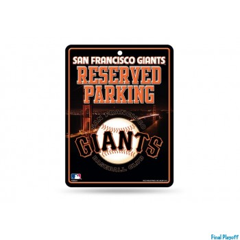 San Francisco Giants metal parking sign | Final Playoff
