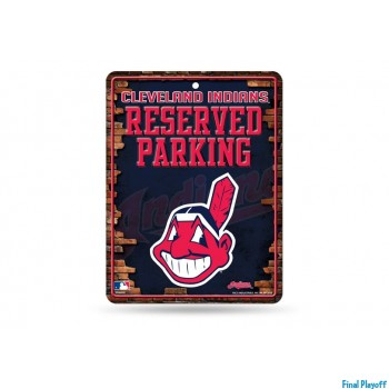 Cleveland Indians metal parking sign | Final Playoff