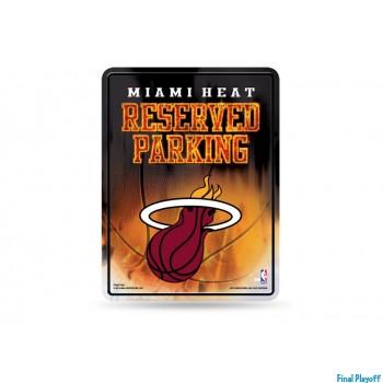 Miami Heat metal parking sign | Final Playoff
