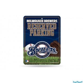 Milwaukee Brewers metal parking sign | Final Playoff