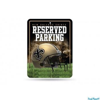 New Orleans Saints metal parking sign | Final Playoff