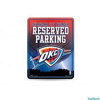 Oklahoma City Thunder metal parking sign | Final Playoff