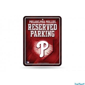 Philadelphia Phillies metal parking sign | Final Playoff