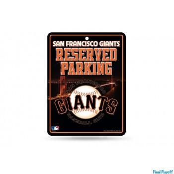 San Francisco Giants metal parking sign | Final Playoff