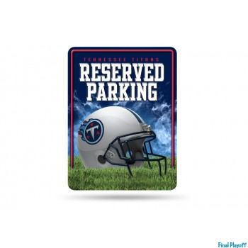 Tennessee Titans metal parking sign | Final Playoff